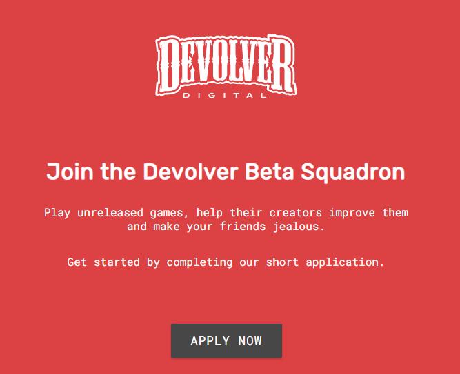 Join the Devolver Beta Squadron